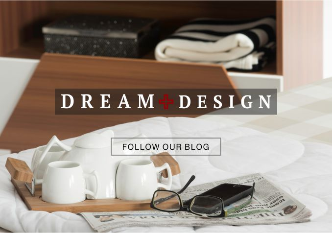 Dream + Design